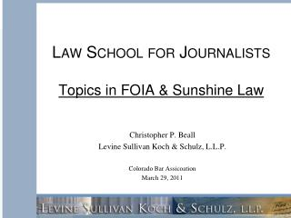 Law School for Journalists Topics in FOIA & Sunshine Law