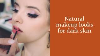 Natural Makeup Looks for Dark Skin - HD Makeover