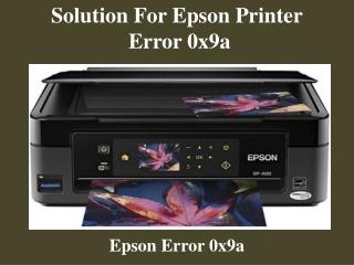 Solution For Epson Printer Error 0x9a