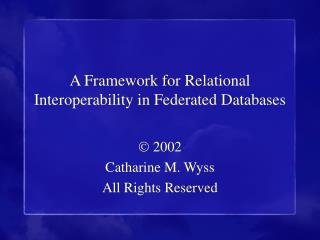 A Framework for Relational Interoperability in Federated Databases