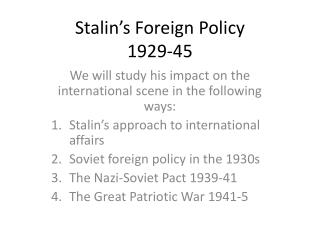 Stalin's Foreign Policy 1929-45
