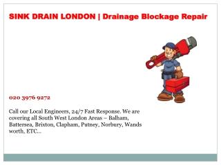 Drain Repairs - Sink Drain London