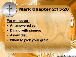 Mark Chapter 2:13-28