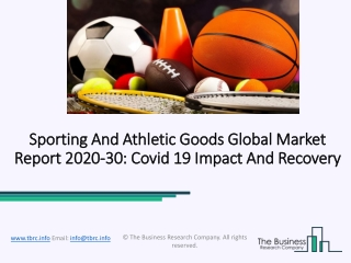 Sporting And Athletic Goods Market Industry Trends And Emerging Opportunities Till 2030