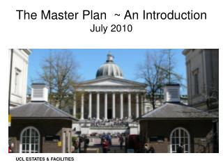 The Master Plan ~ An Introduction July 2010