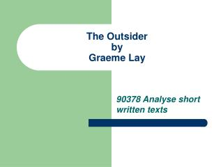 The Outsider  by  Graeme Lay