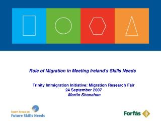 Role of Migration in Meeting Ireland's Skills Needs
