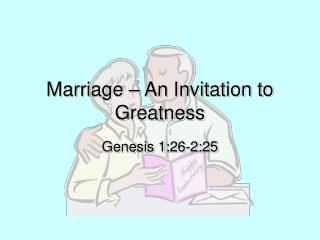 Marriage   An Invitation to Greatness