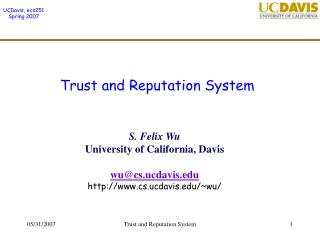 Trust and Reputation System