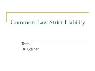 Common-Law Strict Liability
