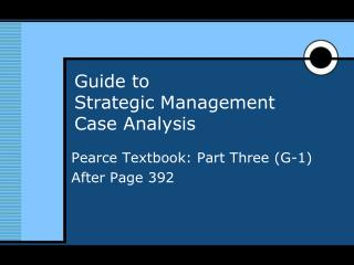 Guide to  Strategic Management  Case Analysis