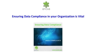 Ensuring Data Compliance in your Organization is Vital