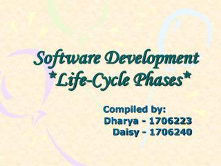 Software Development *Life-Cycle Phases*