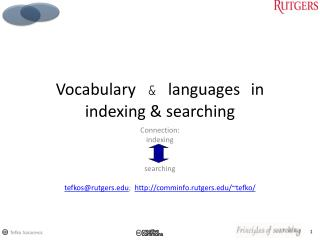 Vocabulary  &  languages in indexing &  searching