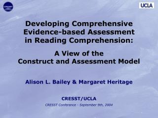 Developing Comprehensive Evidence-based Assessment in Reading Comprehension: