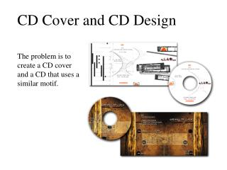 CD Cover and CD Design