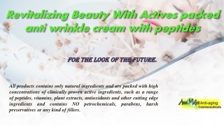 Revitalizing Beauty With Actives packed anti wrinkle cream with peptides