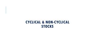 Cyclical & Non-Cyclical Stocks
