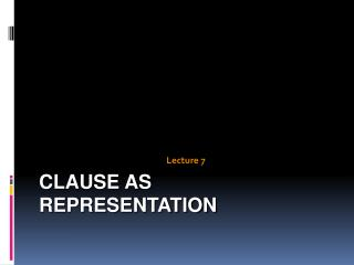 Clause as representation