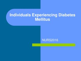 Individuals Experiencing Diabetes Mellitus