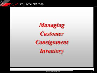 Managing  Customer Consignment Inventory