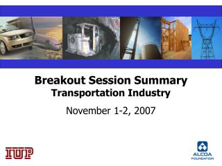 Breakout Session Summary Transportation Industry