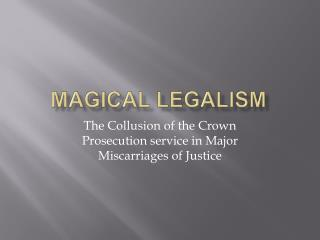 Magical Legalism