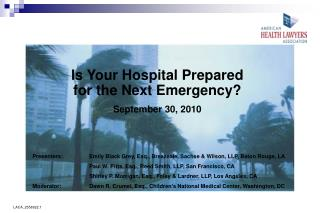 Is Your Hospital Prepared  for the Next Emergency? September 30, 2010