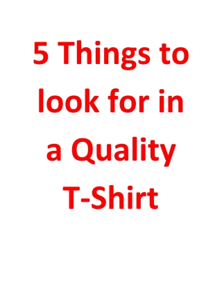 5 Things to look for in a Quality T-Shirt