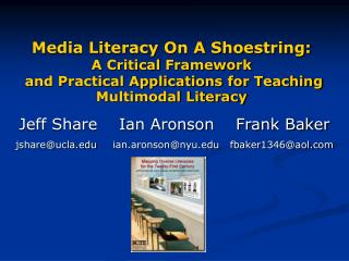 Media Literacy On A Shoestring: A Critical Framework and Practical Applications for Teaching Multimodal Literacy