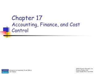 Chapter 17 Accounting, Finance, and Cost Control