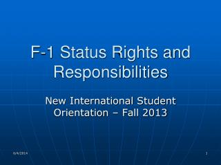 F-1 Status Rights and Responsibilities
